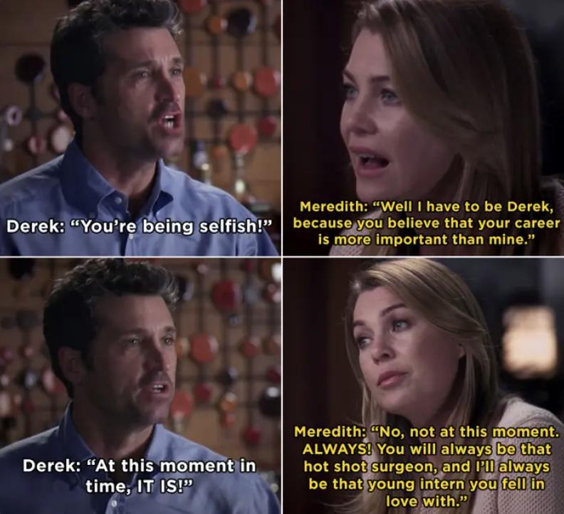 Derek calling Meredith selfish for not prioritizing his career
