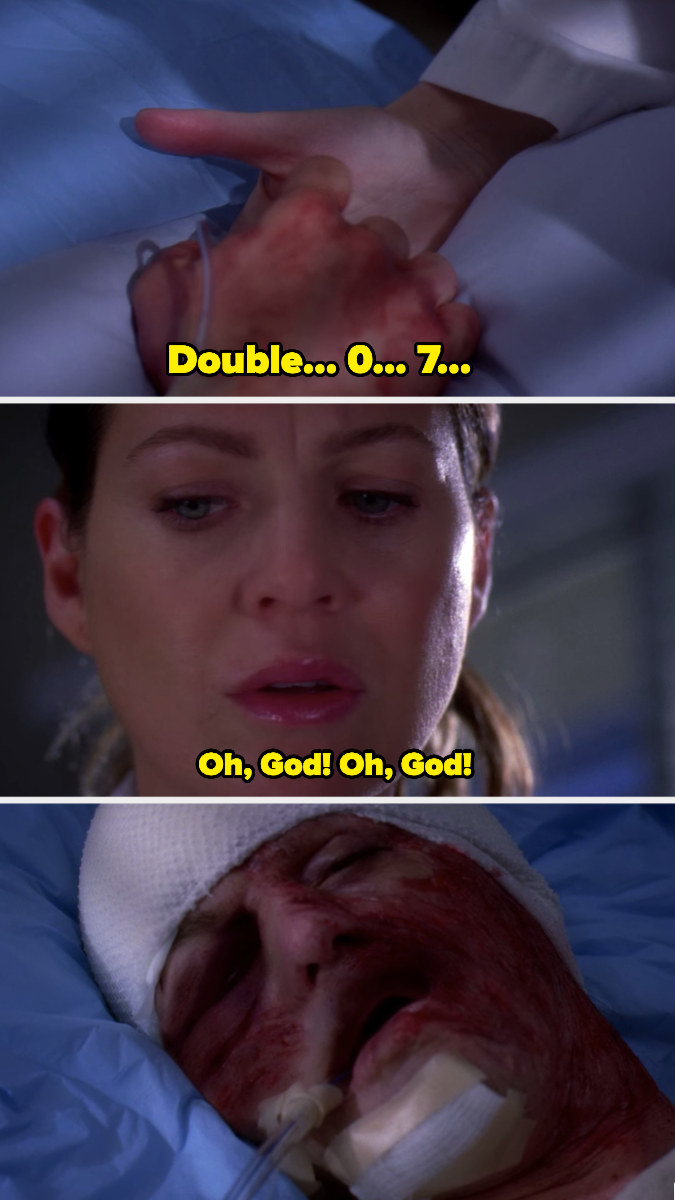 "Dr. Meredith Grey saying, ""Oh god! Oh god!"" as a bandaged George O'Malley dies"