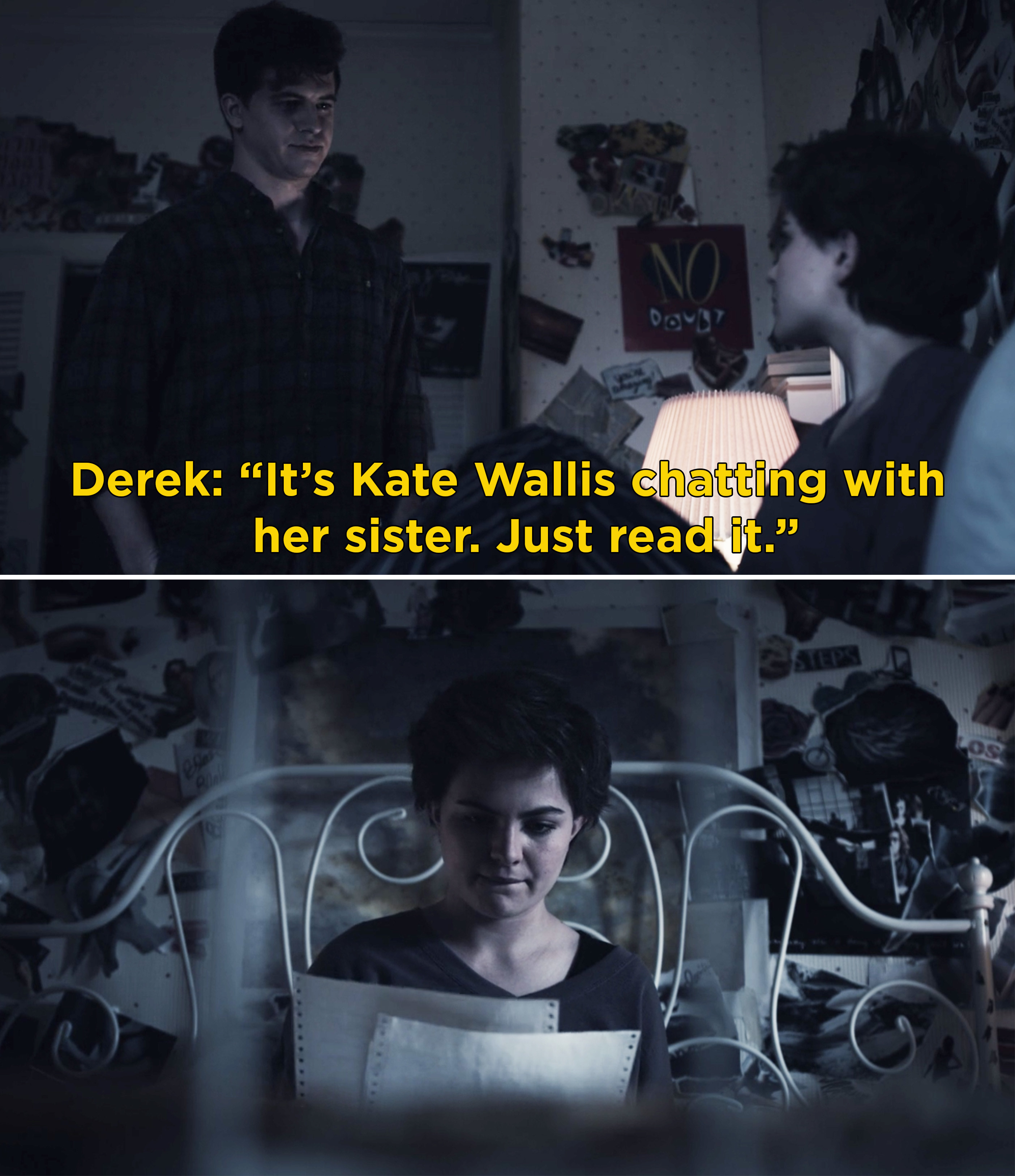 """Derek telling Jeanette, """"It's Kate Wallis chatting with her sister. Just read it"""""""