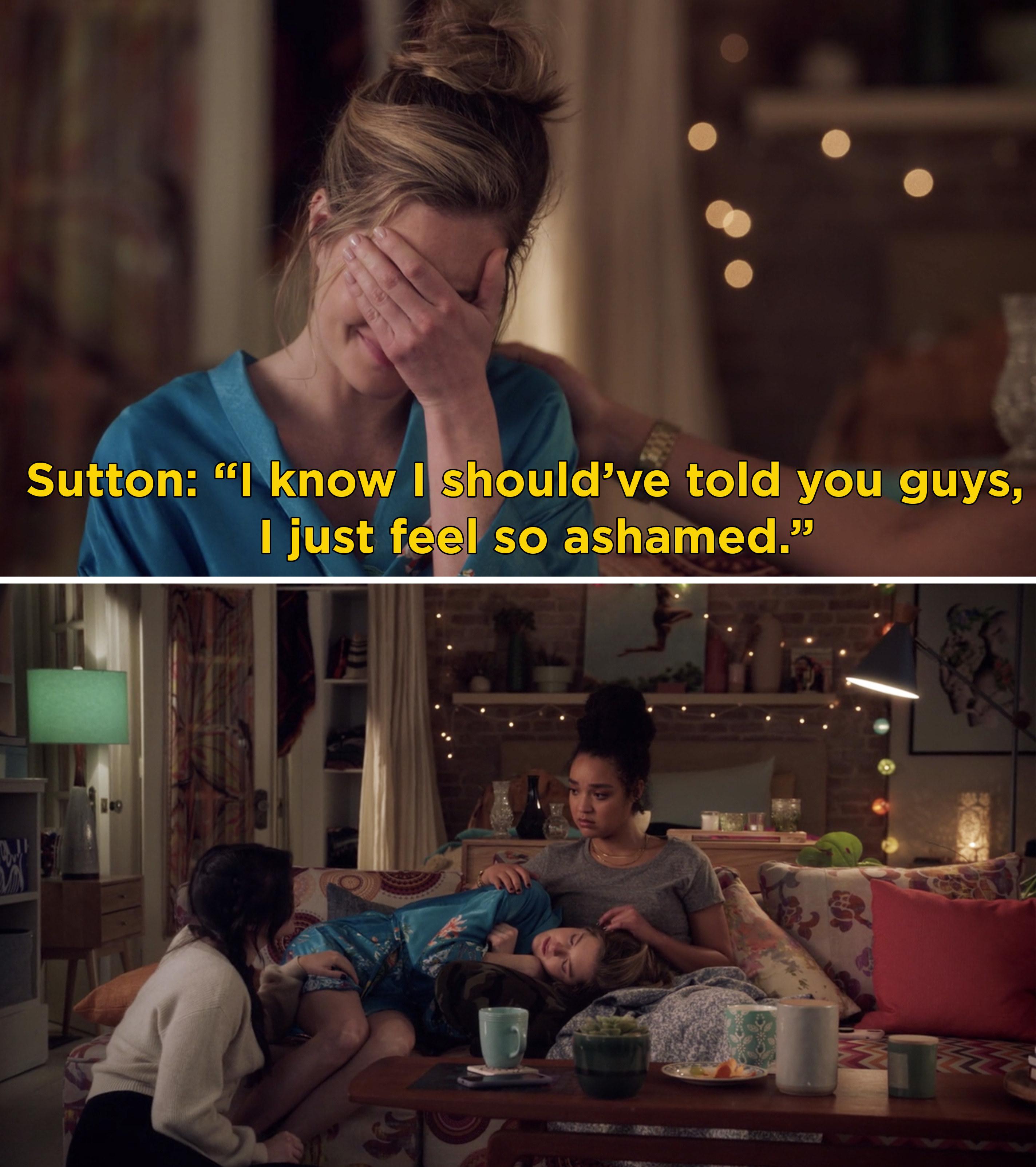 "Sutton saying, ""I know I should've told you guys, I just feel so ashamed"""