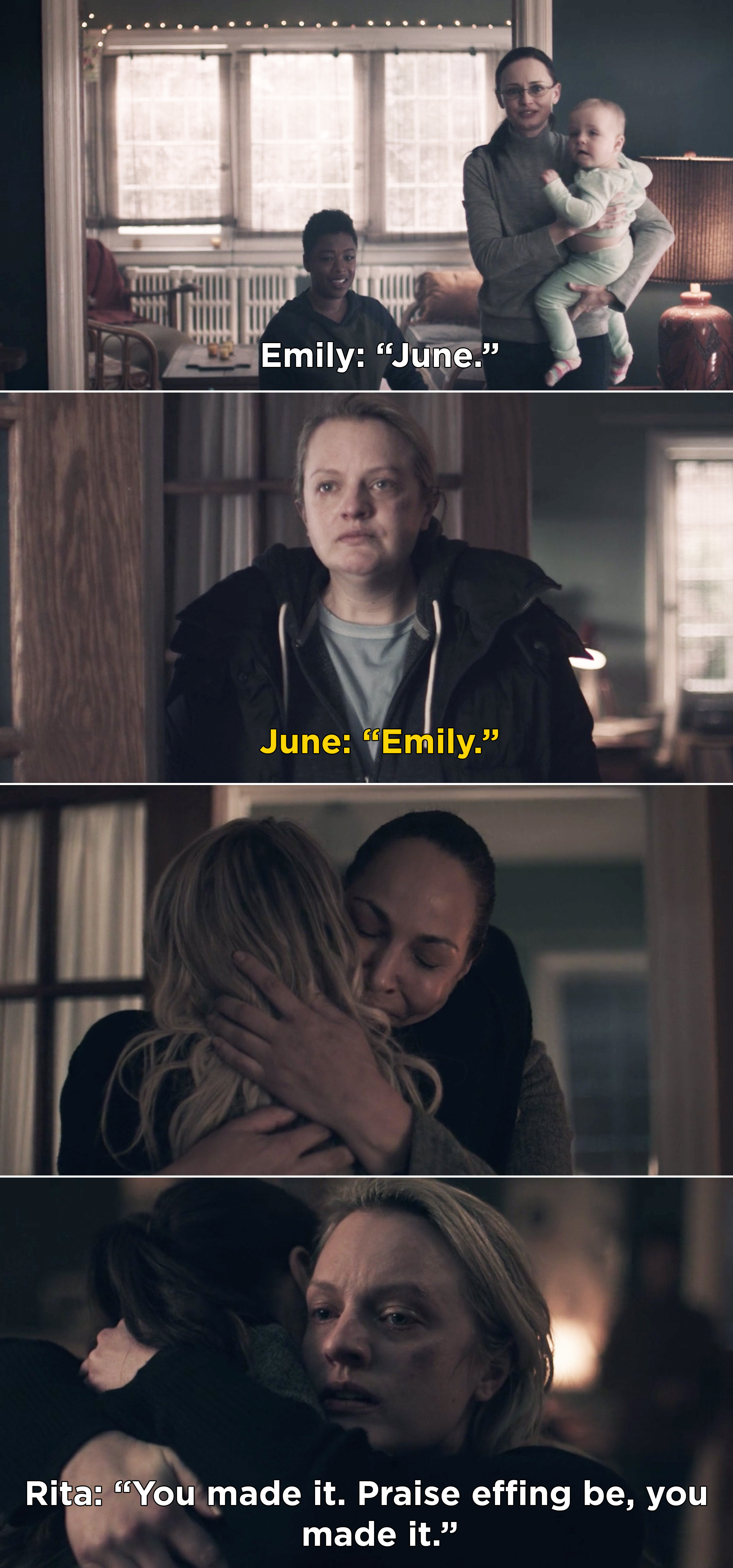 """June seeing Emily, and then June hugging Rita, and Rita saying, """"You made it. Praise effing be, you made it"""""""