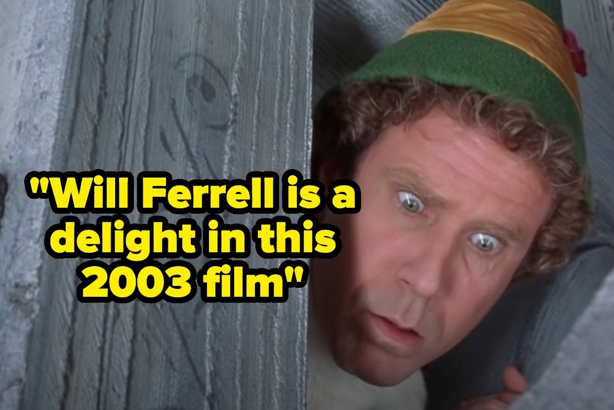 """Elf with the words """"Will Ferrell is a delight in this 2003 film"""""""