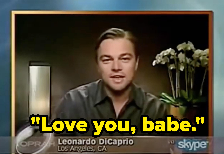 "Leo saying ""love you, babe."""