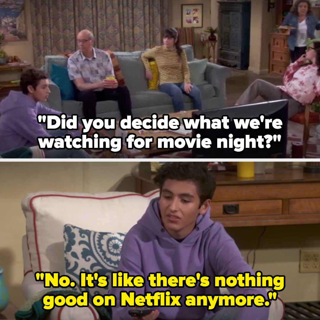 Penelope asks if they've decided what to watch for movie night and Alex replies that there's nothing good on Netflix anymore