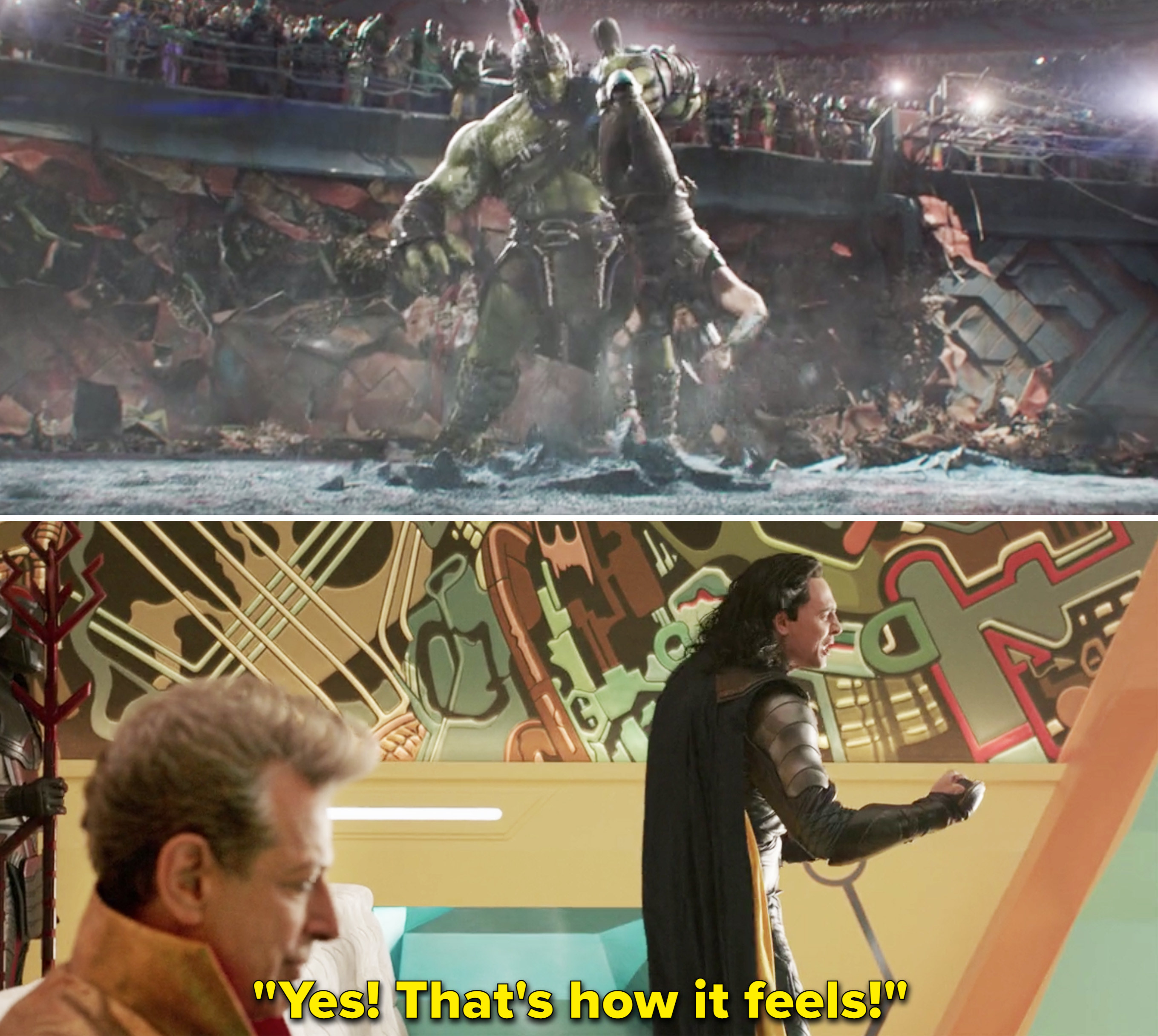 "Loki screaming, ""Yes! That's how it feels!"""