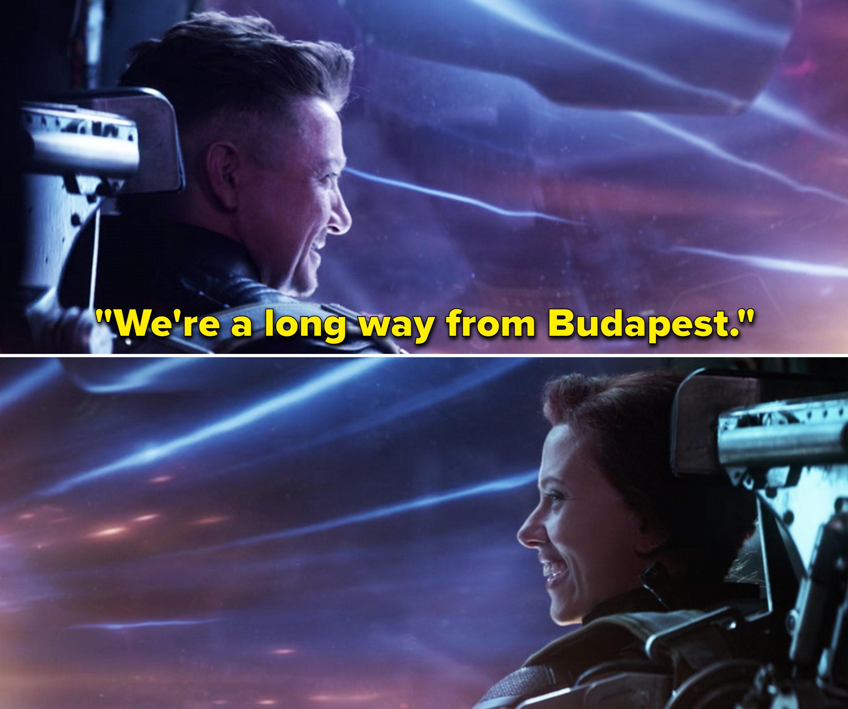 "Clint telling Natasha, ""We're a long way from Budapest"" and Natasha laughing"