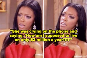 """A shocked Real Housewife with the caption: """"She was crying on the phone and saying, 'How am I supposed to live on only $2 million a year?!?!'"""""""
