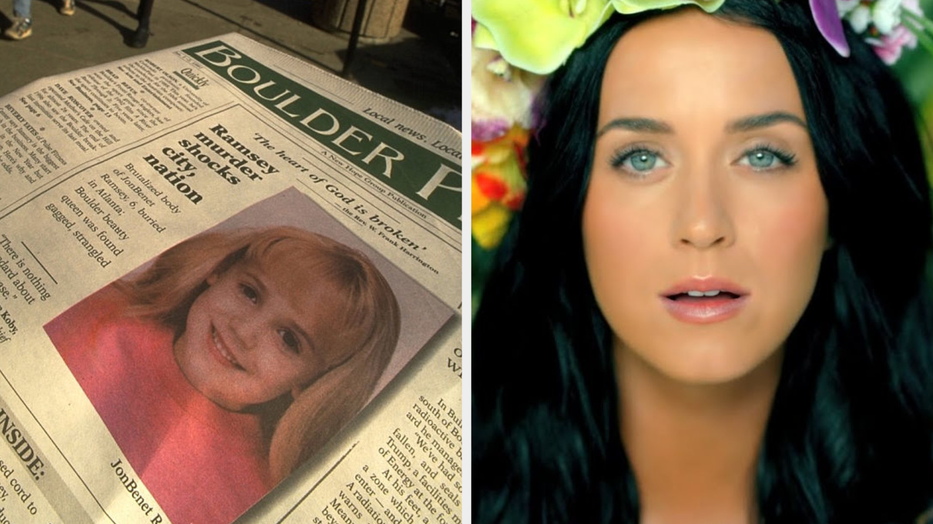 "Newspaper headline of JonBenét Ramsey's murder; Katy Perry in her ""Roar"" music video"