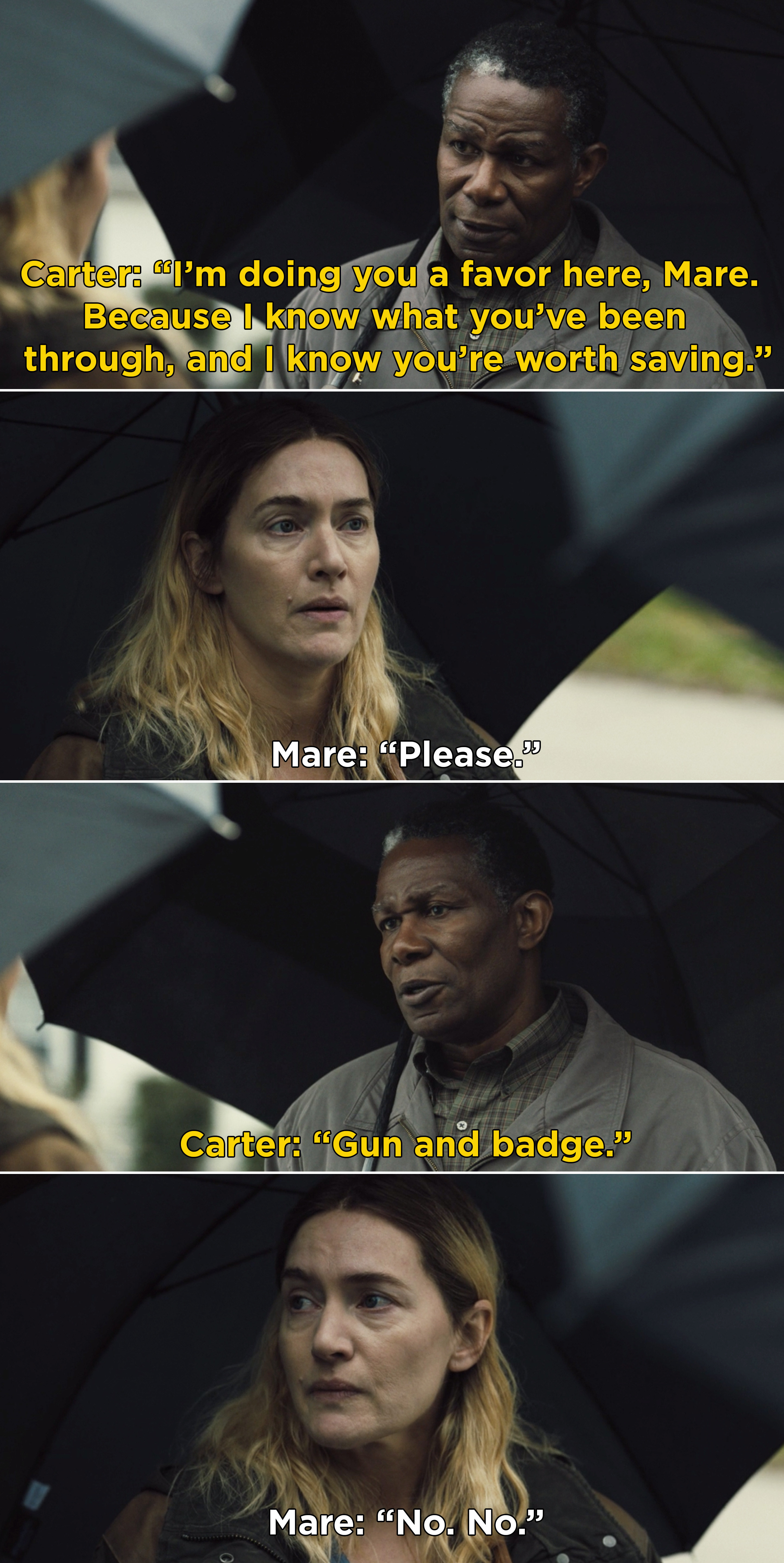 Carter telling Mare that she is worth saving