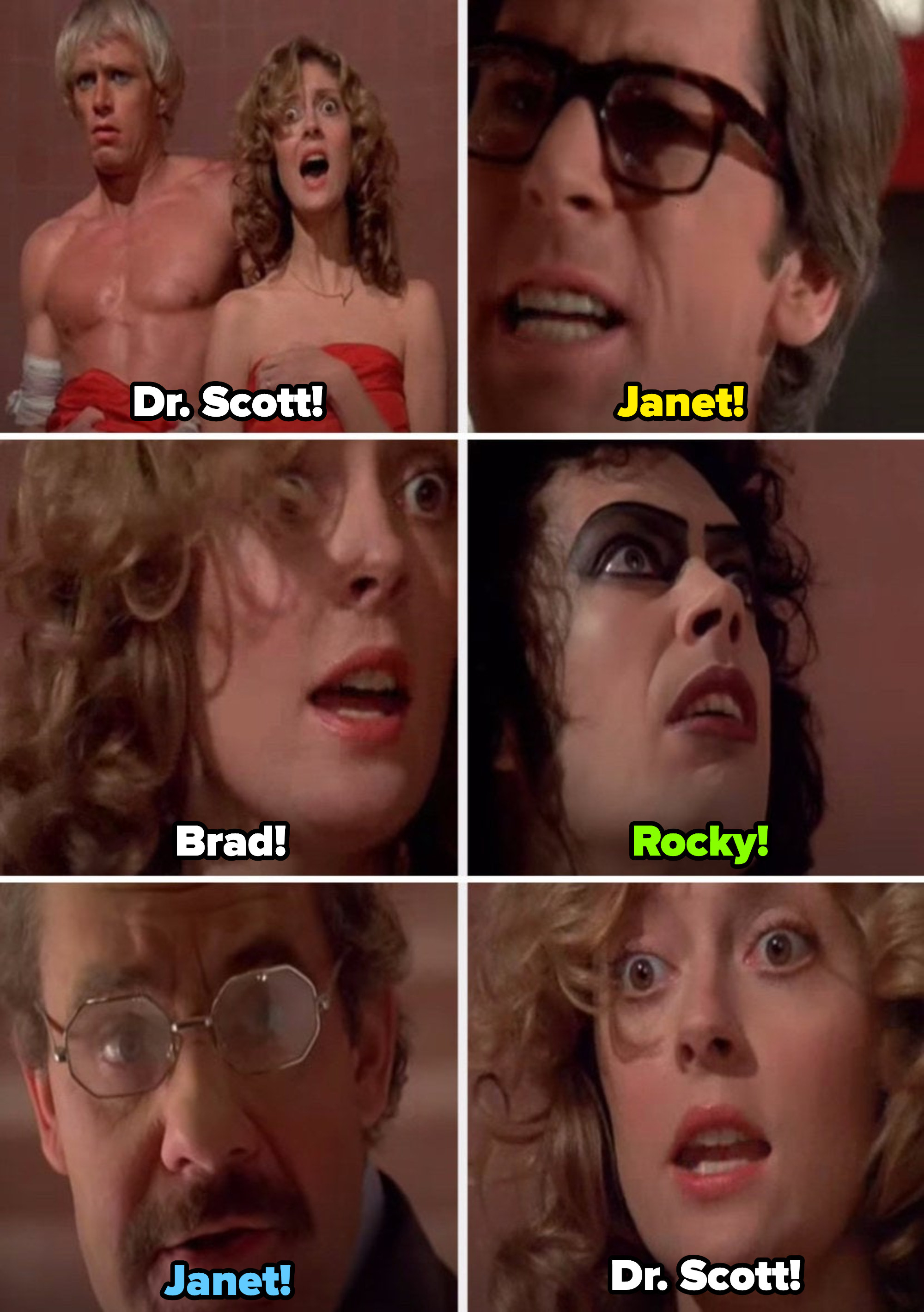 """The cast of """"The Rocky Horror Picture Show"""" yelling each other's names: """"Dr. Scott! Janet! Brad! Rocky! Janet! Dr. Scott!"""""""