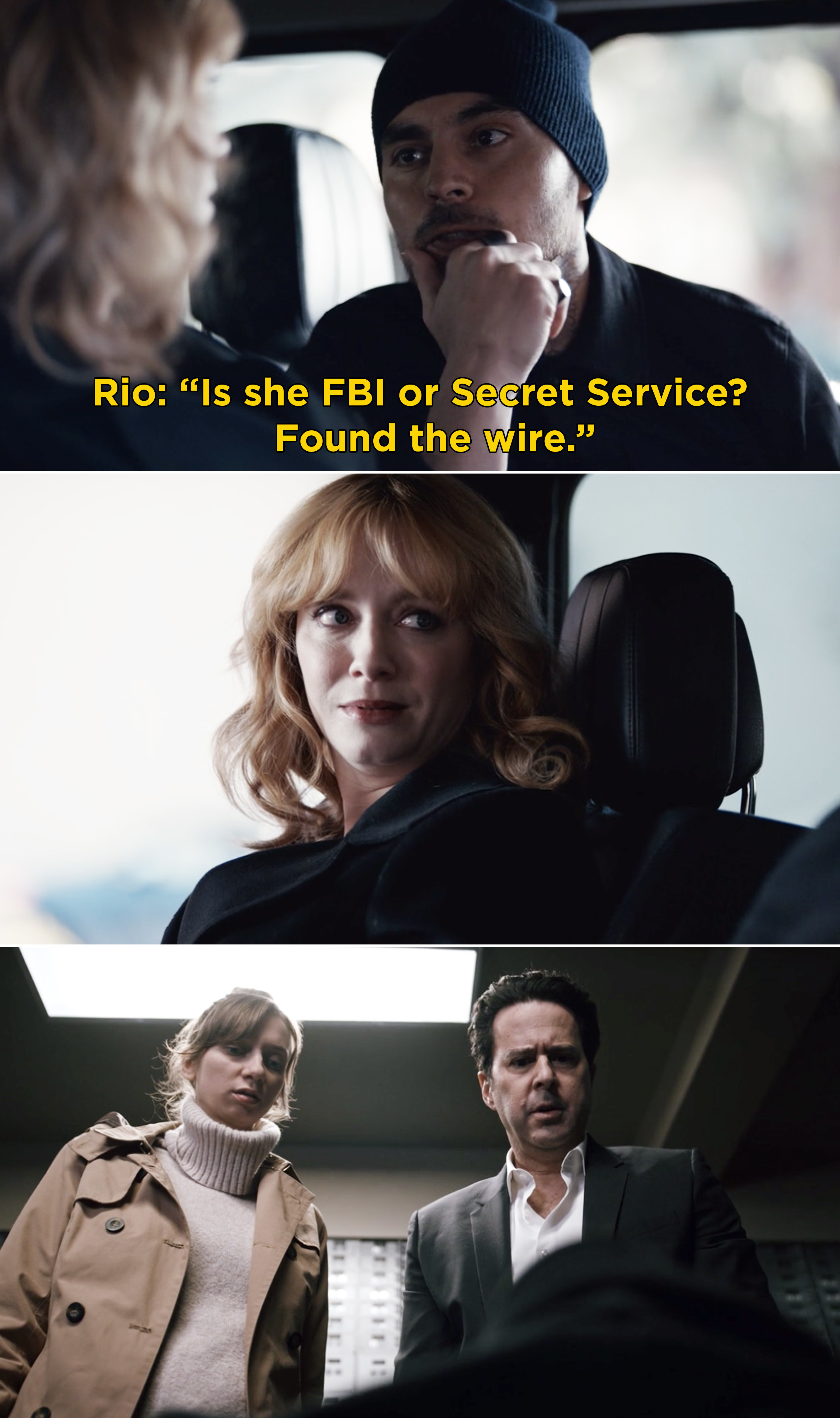 """Rio asking Beth, """"Is she FBI or Secret service? Found the wire"""""""