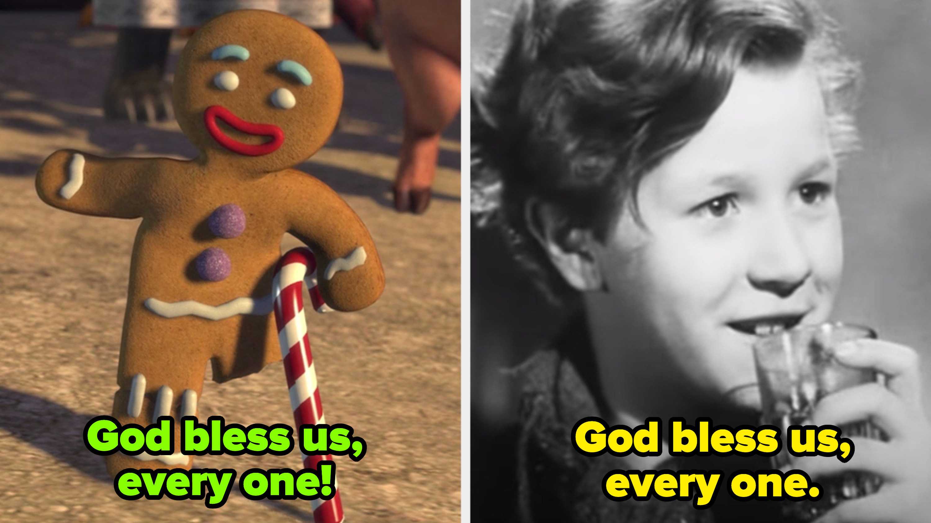 """Gingy wobbling on one gingerbread leg, saying: """"God bless us, every one!;"""" Tiny Tim holding a glass, saying: """"God bless us, every one"""""""