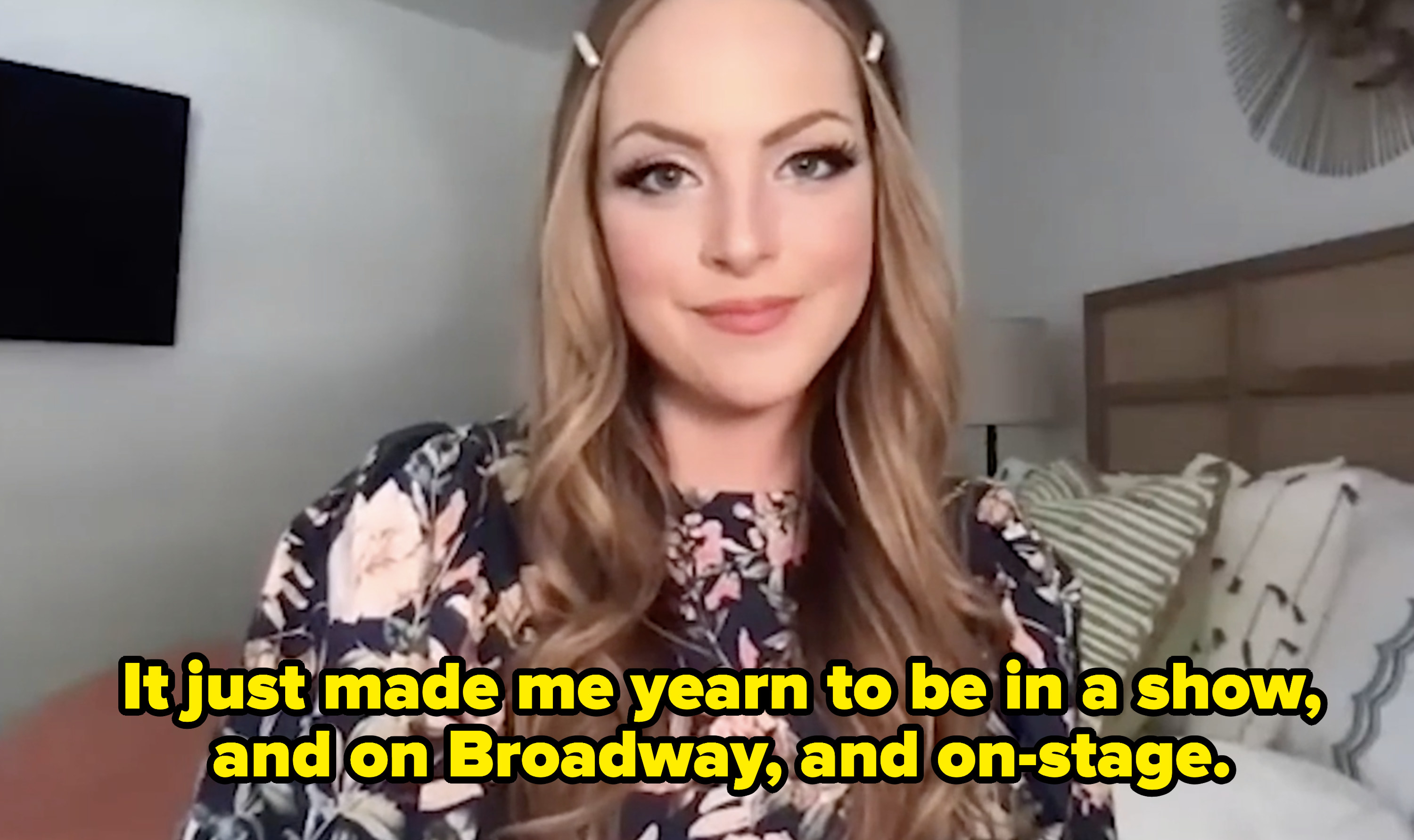 """Liz saying """"It just made me yearn to be in a show, and on broadway, and on-stage."""