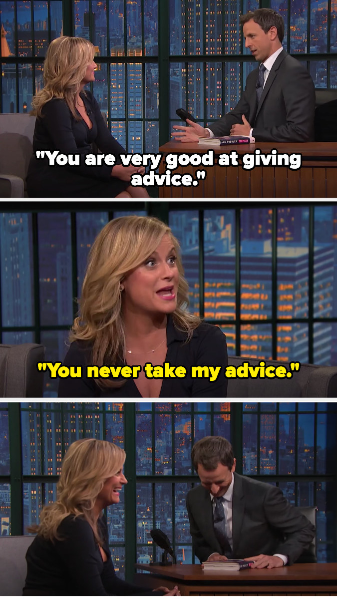 Seth tells Amy she's great at advice, and she jokes that he never takes it