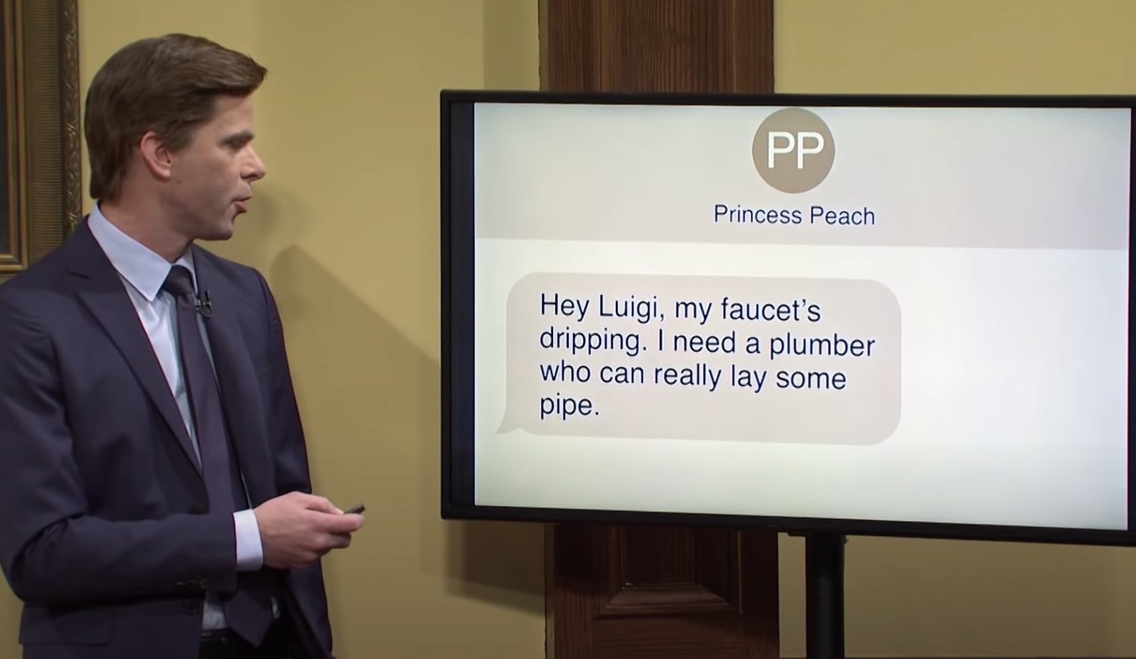 """""""Hey Luigi, my faucet's dripping. I need a plumber who can really lay some pipe"""""""