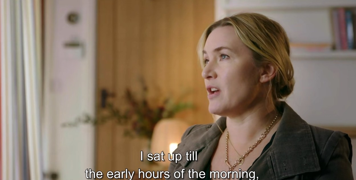 """Kate Winslet talking about herself reading the script, saying, """"I sat up till the early hours of the morning"""""""