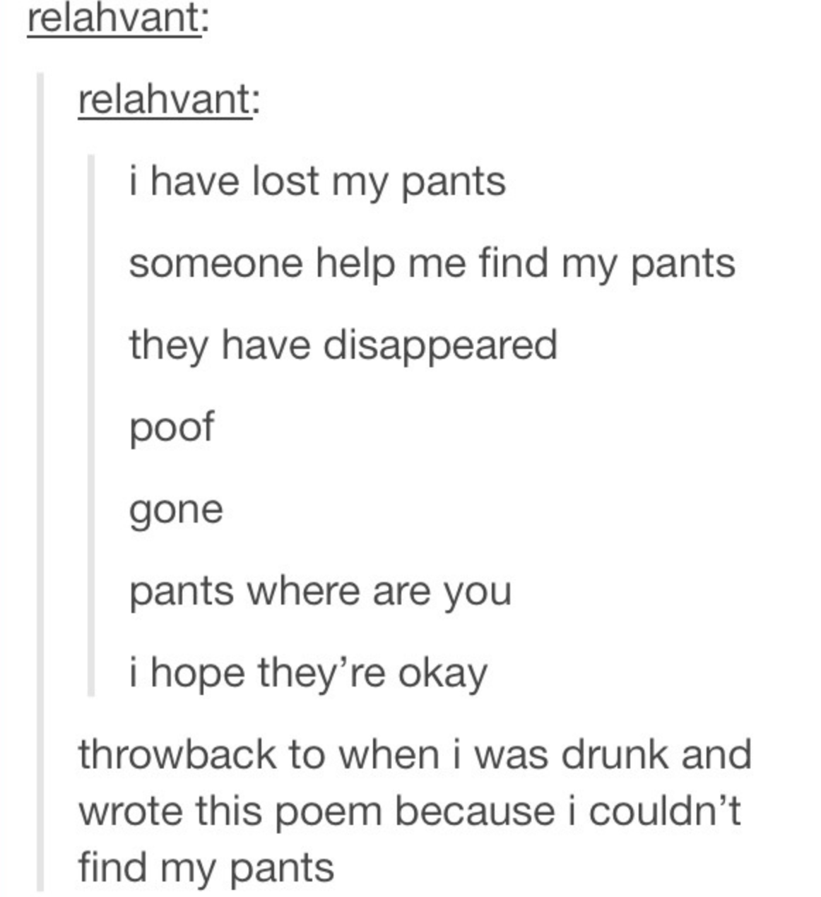 drunk person who writes a poem about losing their pants