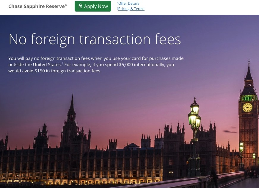 Chase Sapphire Reserve info page showing no foreign transaction fees