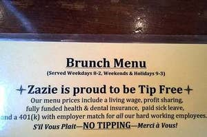 A brunch menu saying they don't do tips because their menu prices give employees enough money