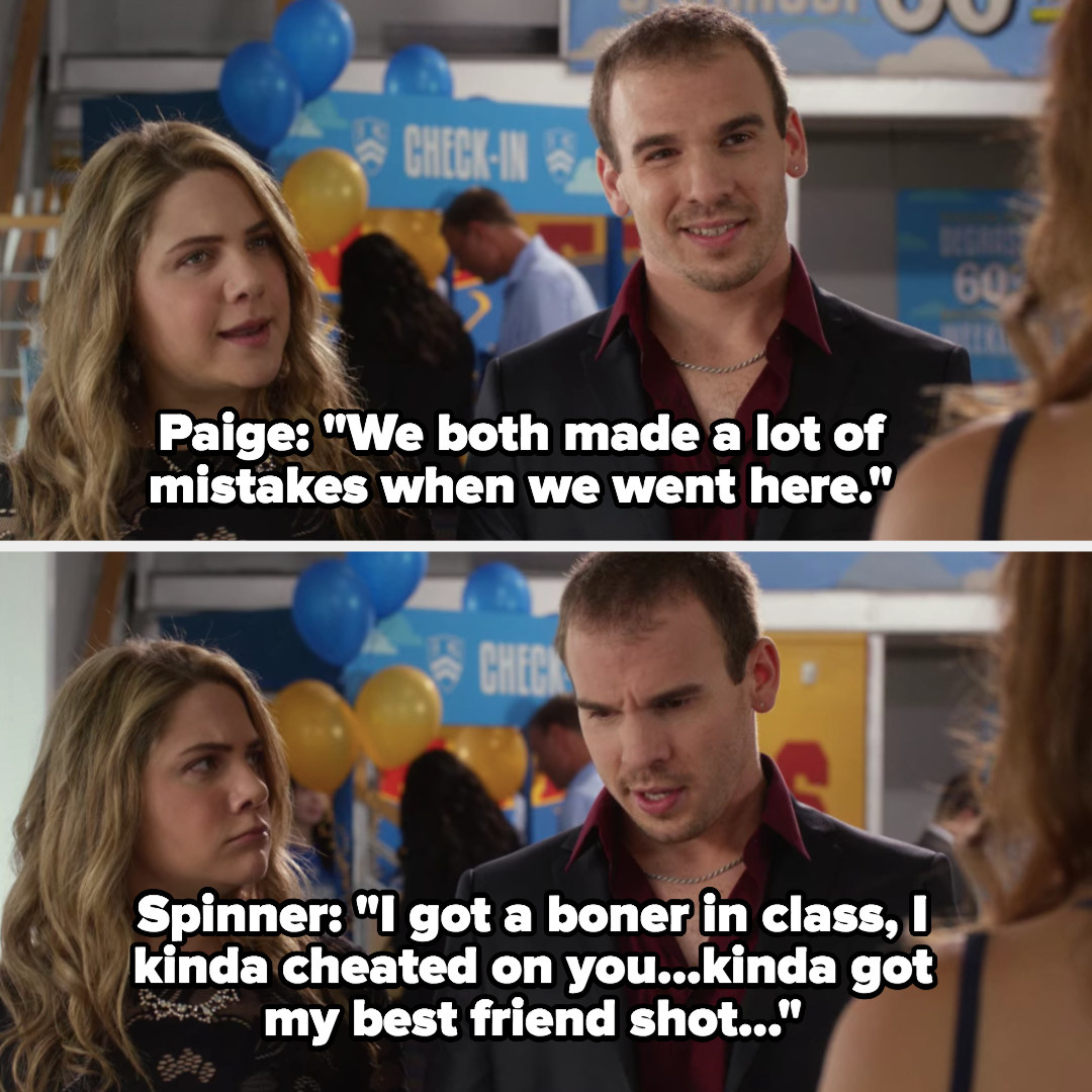 """Paige tells Frankie that she and Spinner both made a lot of mistakes at Degrassi, Spinner says, """"I got a boner in class, I kinda cheated on you, kinda got my best friend shot"""""""
