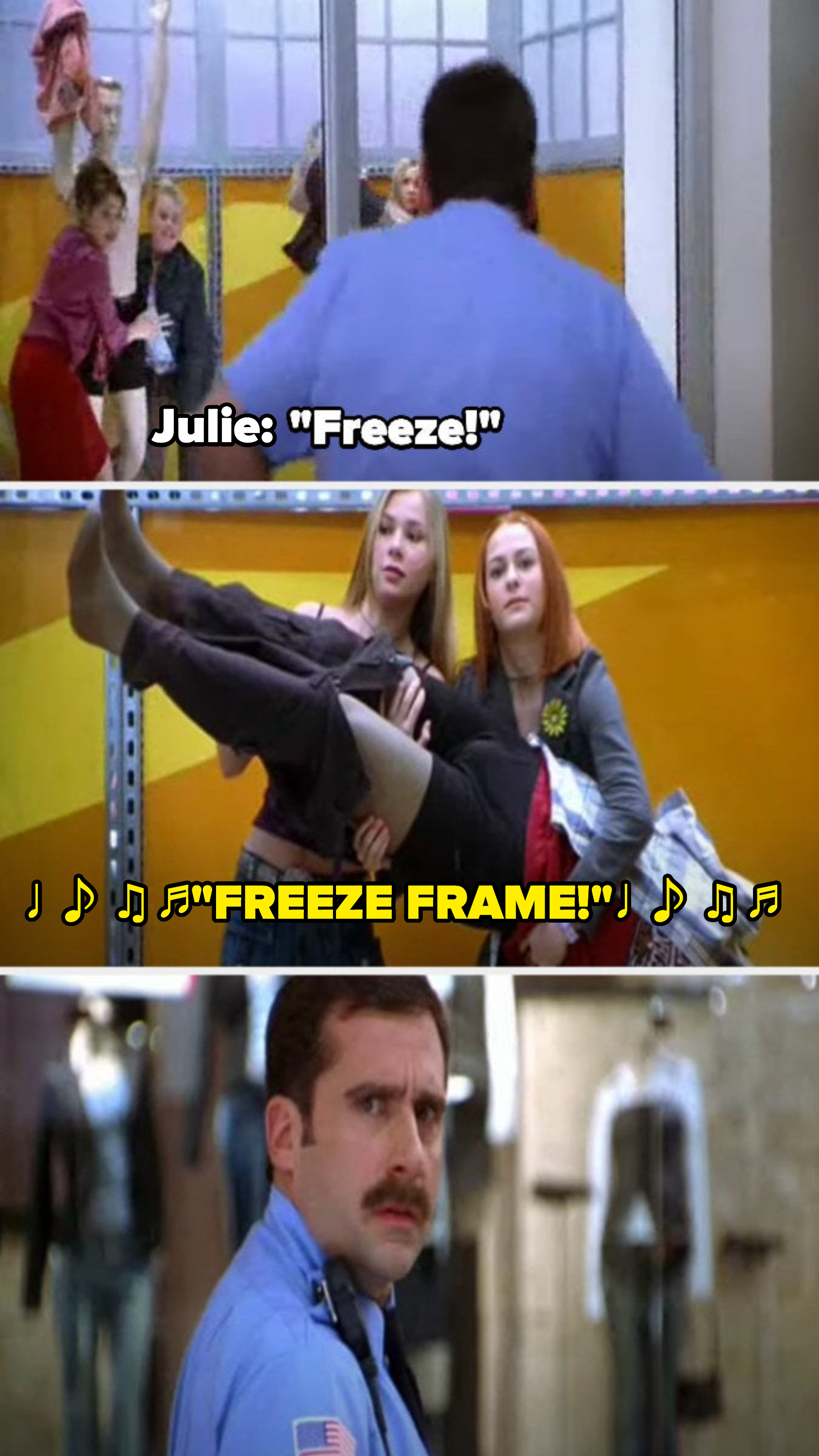 the security guard, played by Steve Carell, turns around to the store display window, where the girls are undressing mannequins, and they freeze