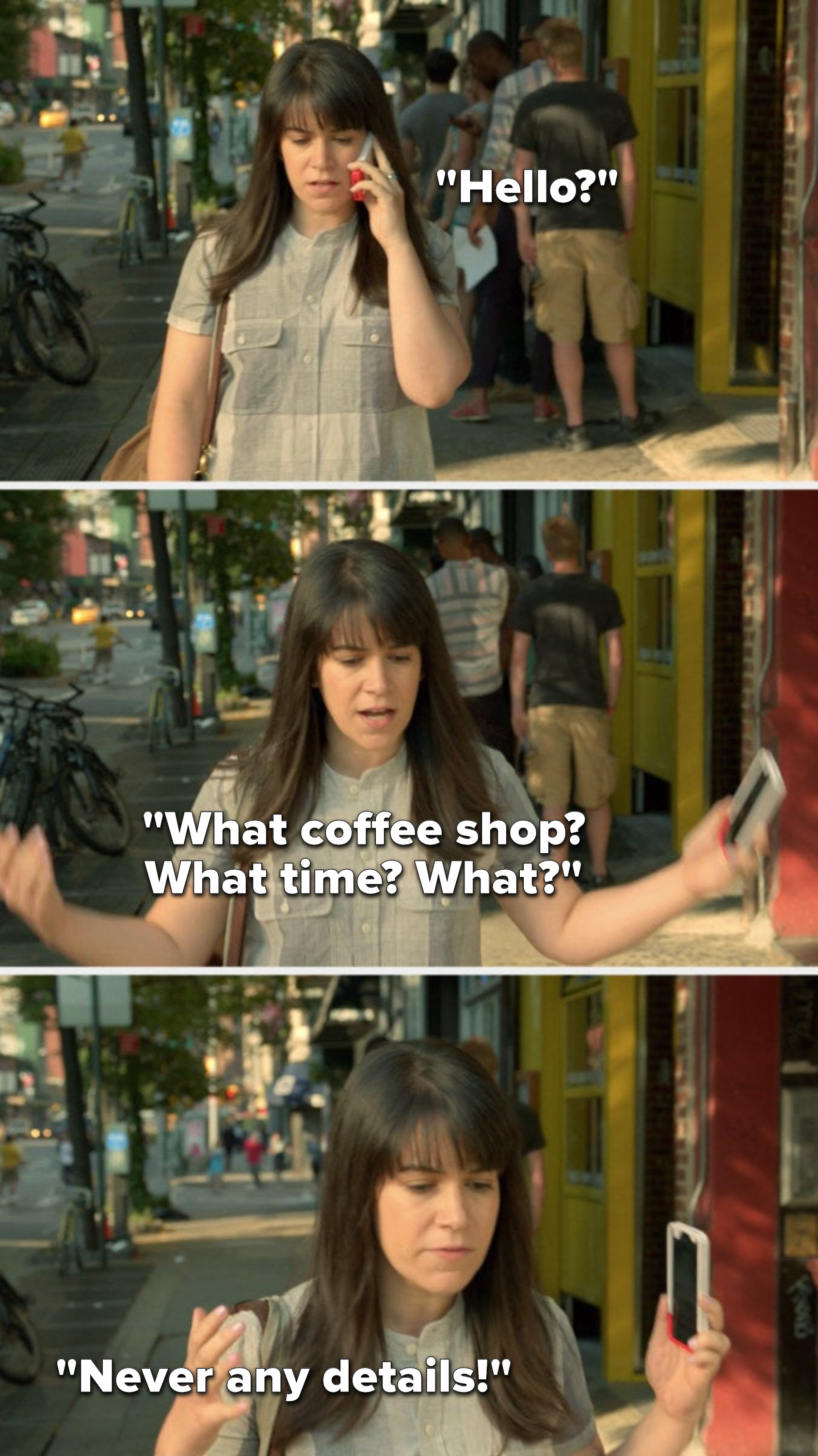 """Abbi from """"Broad City"""" is on the phone and says, """"Hello,"""" then she lowers her phone from her ear and says, """"What coffee shop? What time? What? Never any details!"""""""