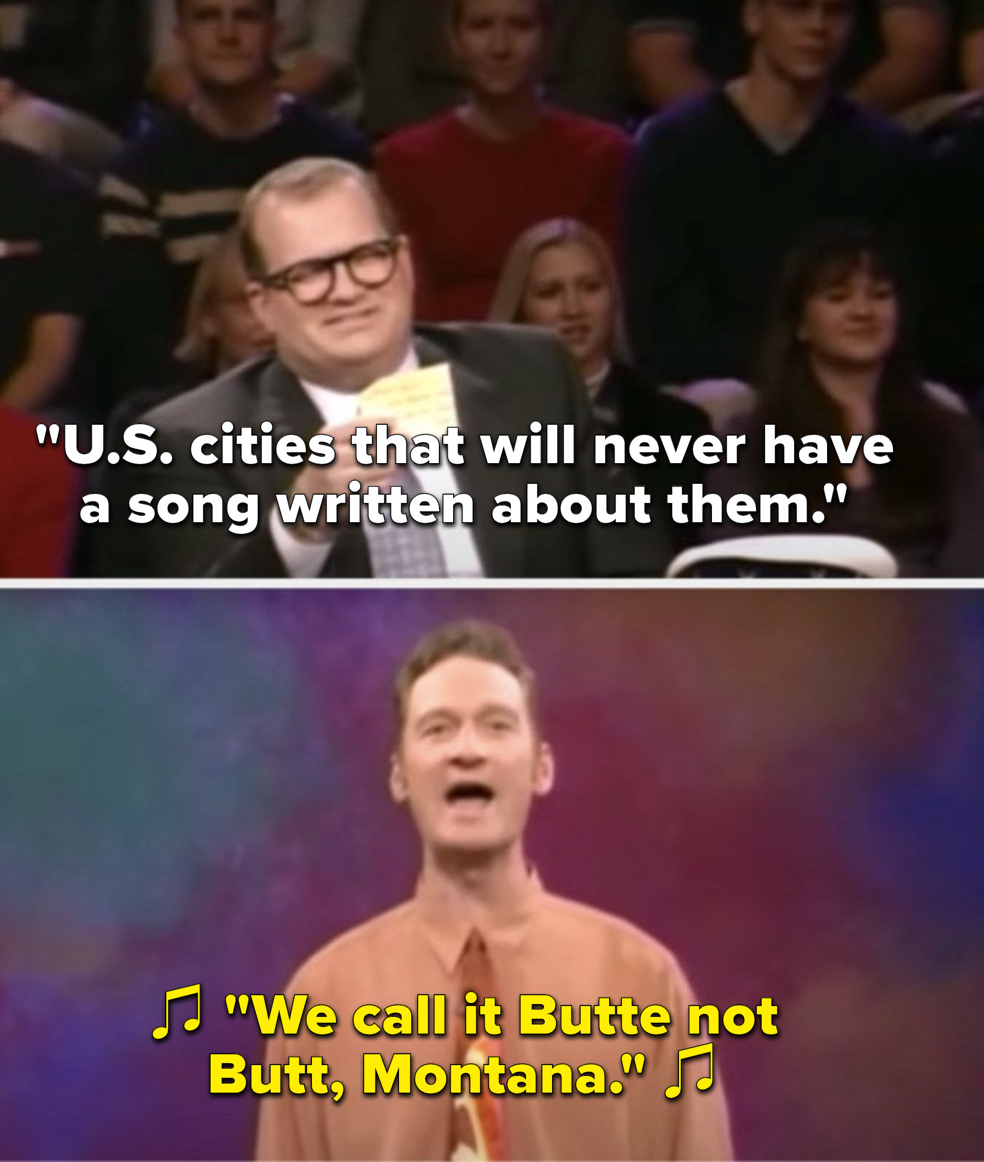 """Carey says, """"US cities that will never have a song written about them,"""" and Stiles sings, """"We call it Butte not Butt, Montana"""""""