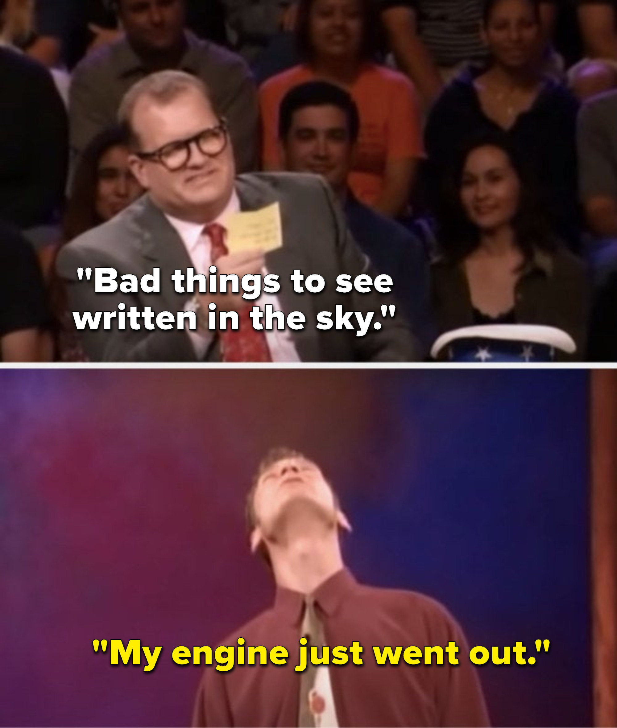 """Carey says, """"Bad things to see written in the sky,"""" and Stiles looks up and says, """"My engine just went out"""""""