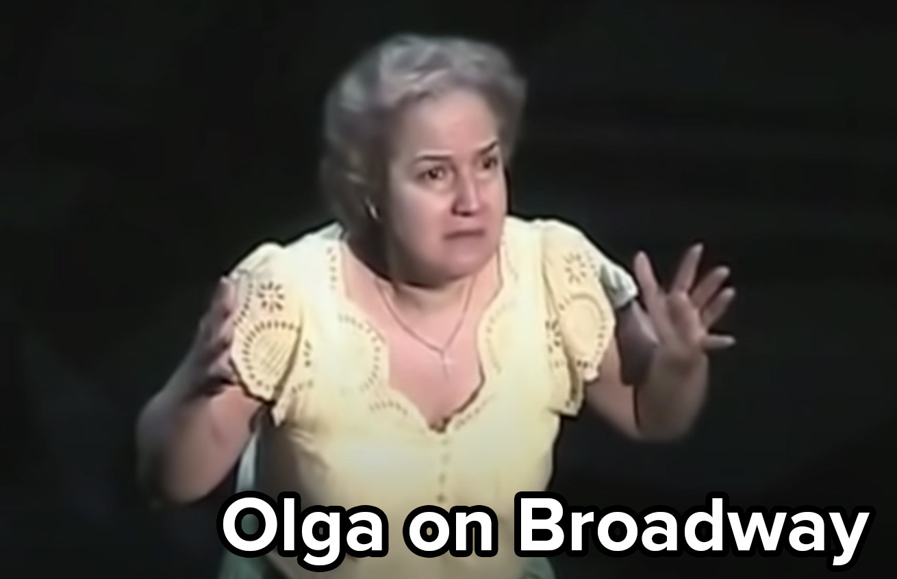 Olga performing the role on Broadway