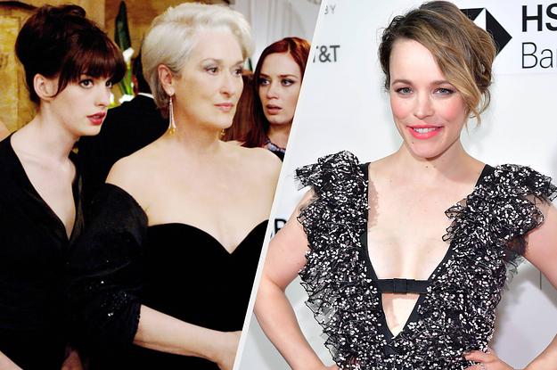 "Rachel McAdams Turned Down ""The Devil Wears Prada"" Three Times Before Anne Hathaway Was Cast"