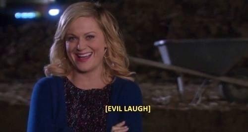 "Amy Poehler on ""Parks & Rec,"" laughing devilishly"