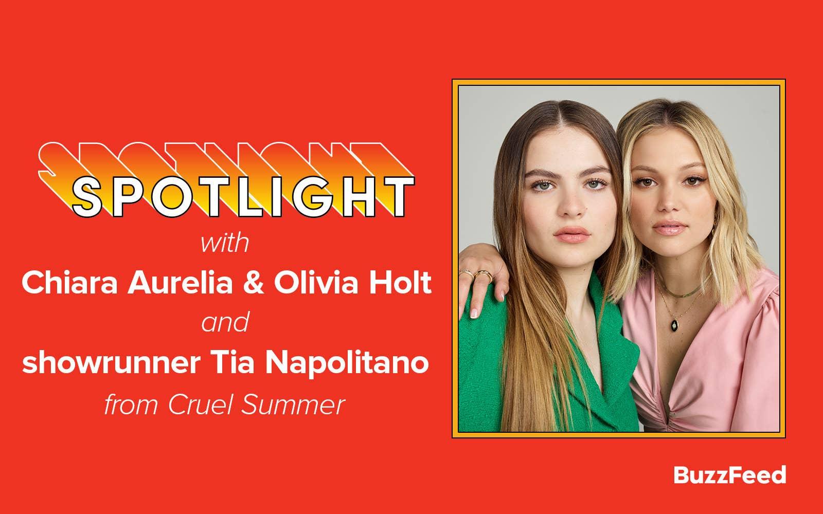 "A header reading: ""Spotlight with Chiara Aurelia & Olivia Holt and showrunner Tia Napolitano from Cruel Summer"""