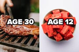 age 30 ribs, age 12 watermelon