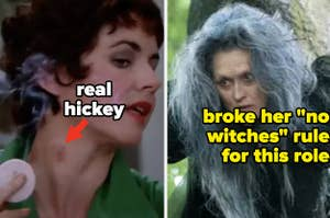 Rizzo's real hickey and Meryl Streep as the witch, after she broke her