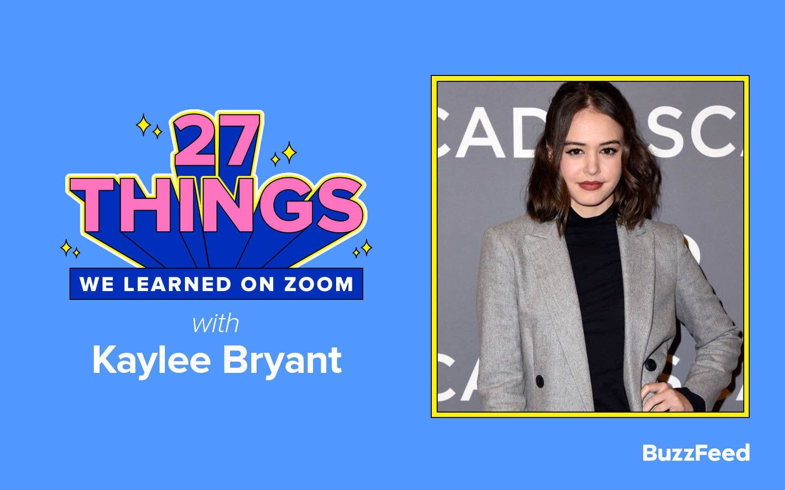 27 things we learned on Zoom with Kaylee Bryant