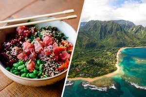 Poke, A Hawaiian island
