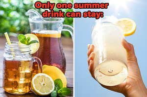 """A caption reads: """"Only one summer drink can stay:"""" with a pitcher of iced tea on the left and lemonade on the right"""