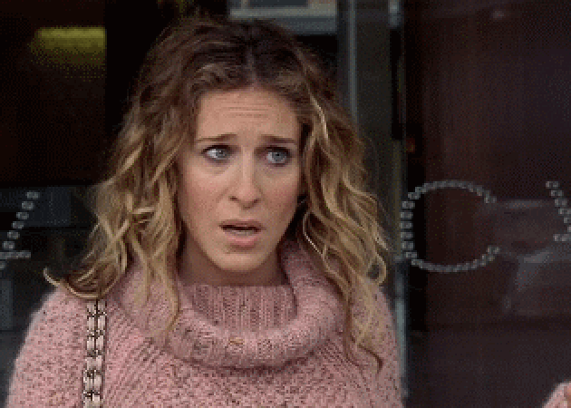 """Carrie bradshaw giving a """"what"""" face"""