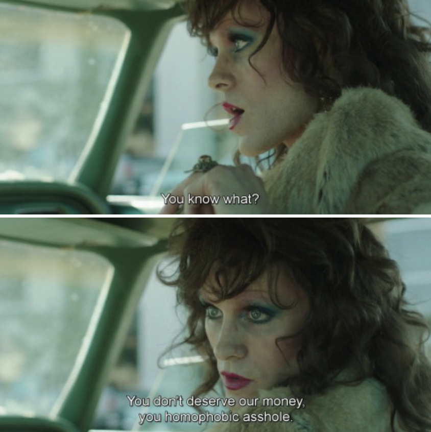 """Rayon in a car saying: """"You know what? You don't deserve our money, you homophobic asshole"""""""
