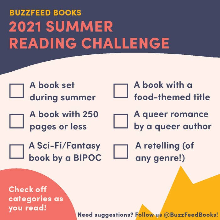 A graphic detailing the challenge with categories: a book set during summer, a book with 250 pages or less, a SFF book by a BIPOC, a book with a food-themed title, a queer romance by a queer author, and a retelling