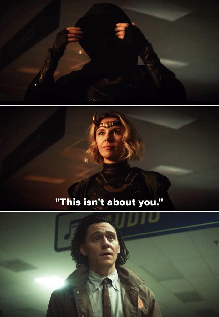 """Enchantress"" telling Loki, ""This isn't about you"""