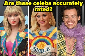 """Taylor Swift is on the left with Katy Perry in the center and Harry Styles on the right labeled, """"Are these celebs accurately rated?"""""""