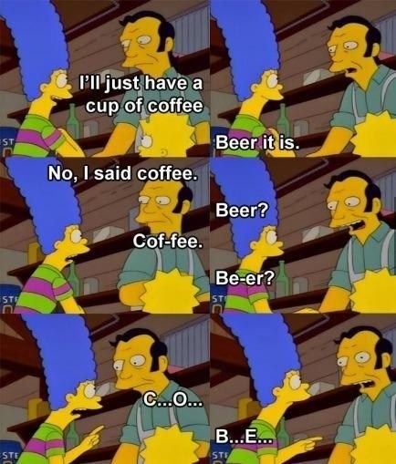 Marge Simpson having a conversation with an Australian barkeeper; she keeps trying to order coffee and the barkeeper keeps correcting to say that she wants a beer