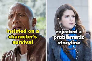 Dwayne Johnson, who insisted on a character's survival, and Anna Kendrick, who rejected a problematic storyline