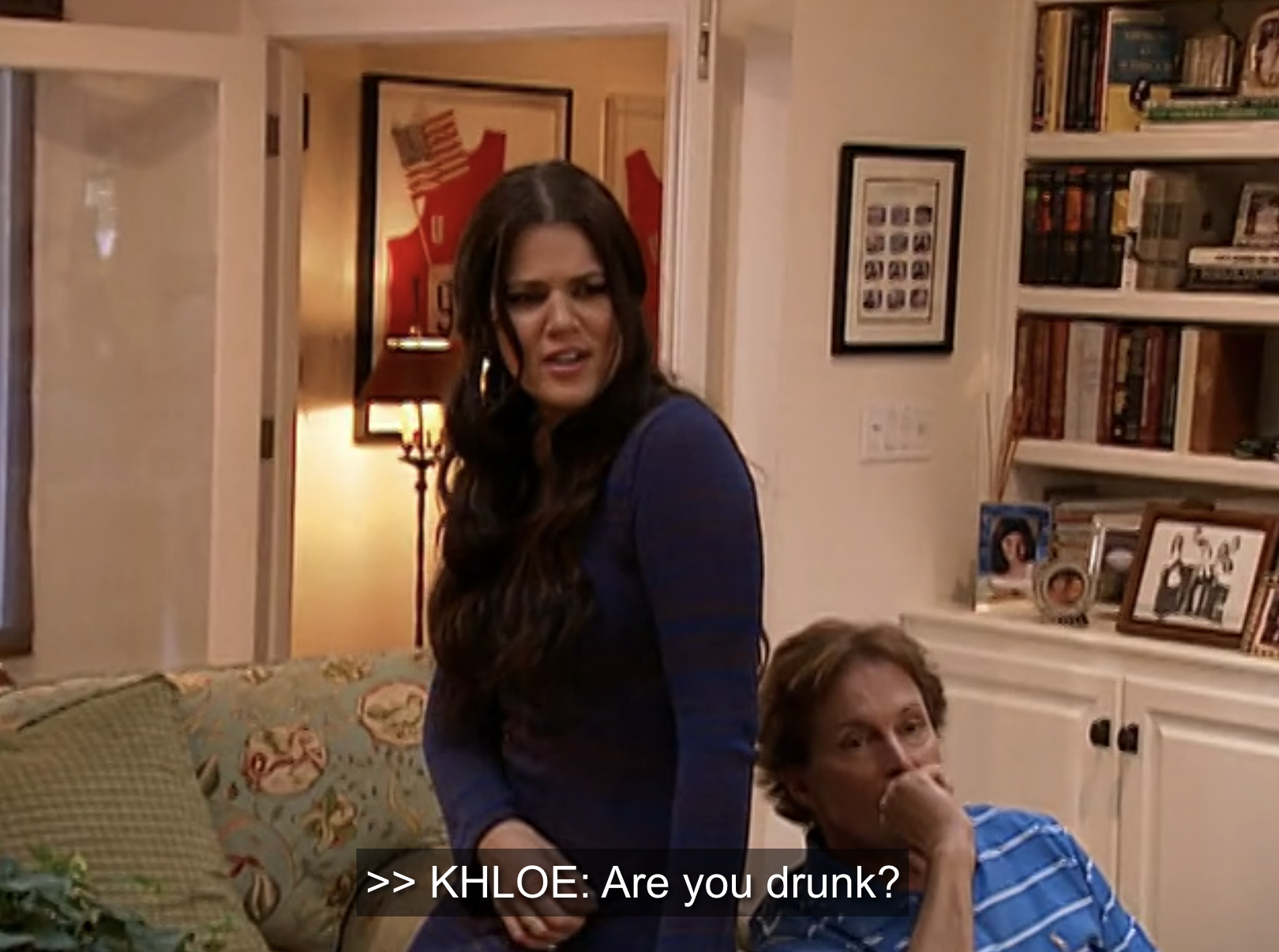 """Khloe: """"Are you drunk?"""""""
