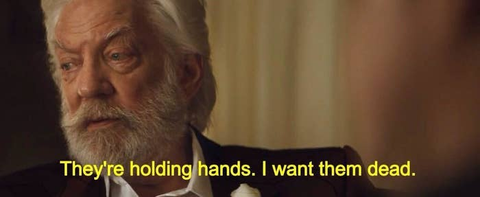 """President Snow from """"Hunger Games"""": """"They're holding hands, I want them dead"""""""