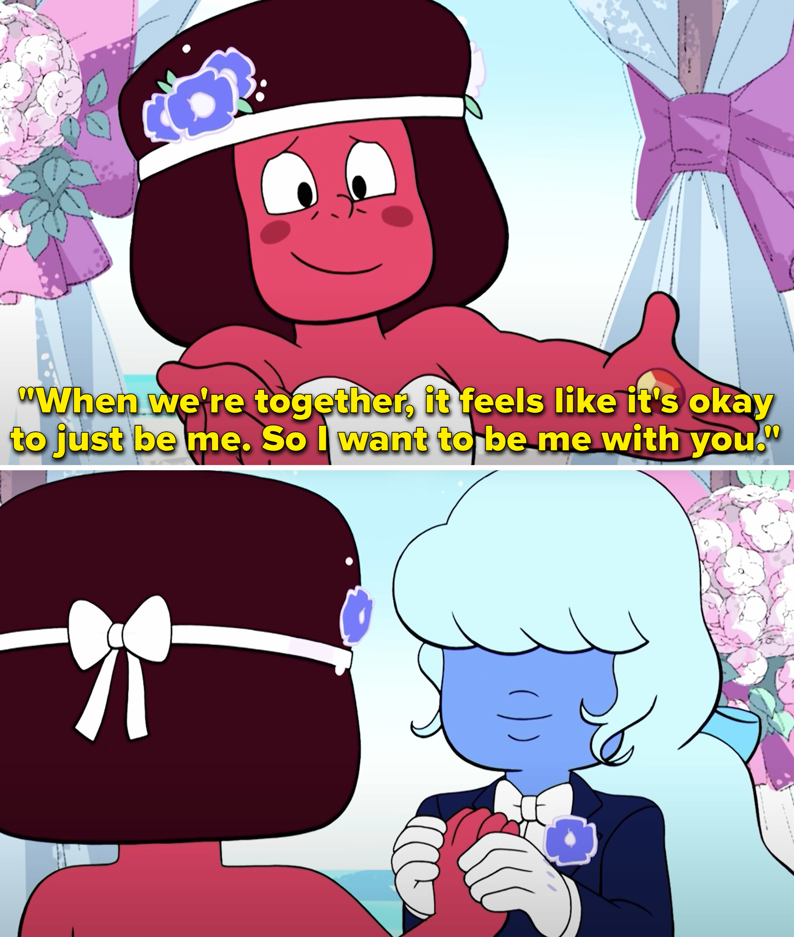 """Ruby saying,""""When we're together, it feels like it's okay to just be me. So I want to be me with you"""""""