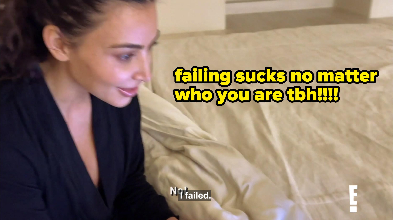 Kim admitting she failed