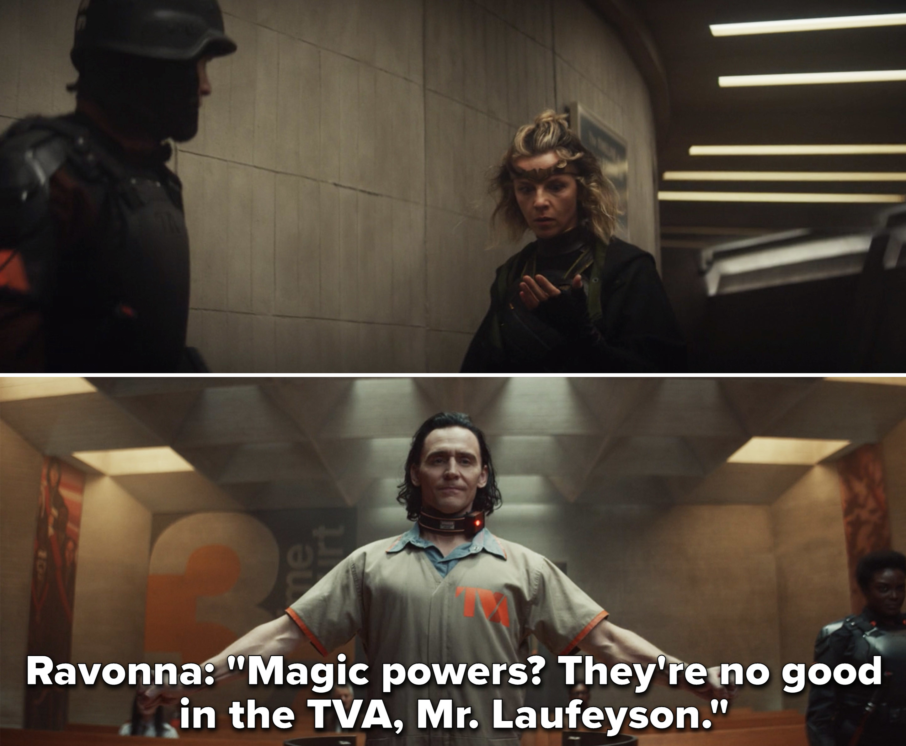 "Ravonna saying, ""Magic powers? They're no good in the TVA, Mr. Laufeyson"""