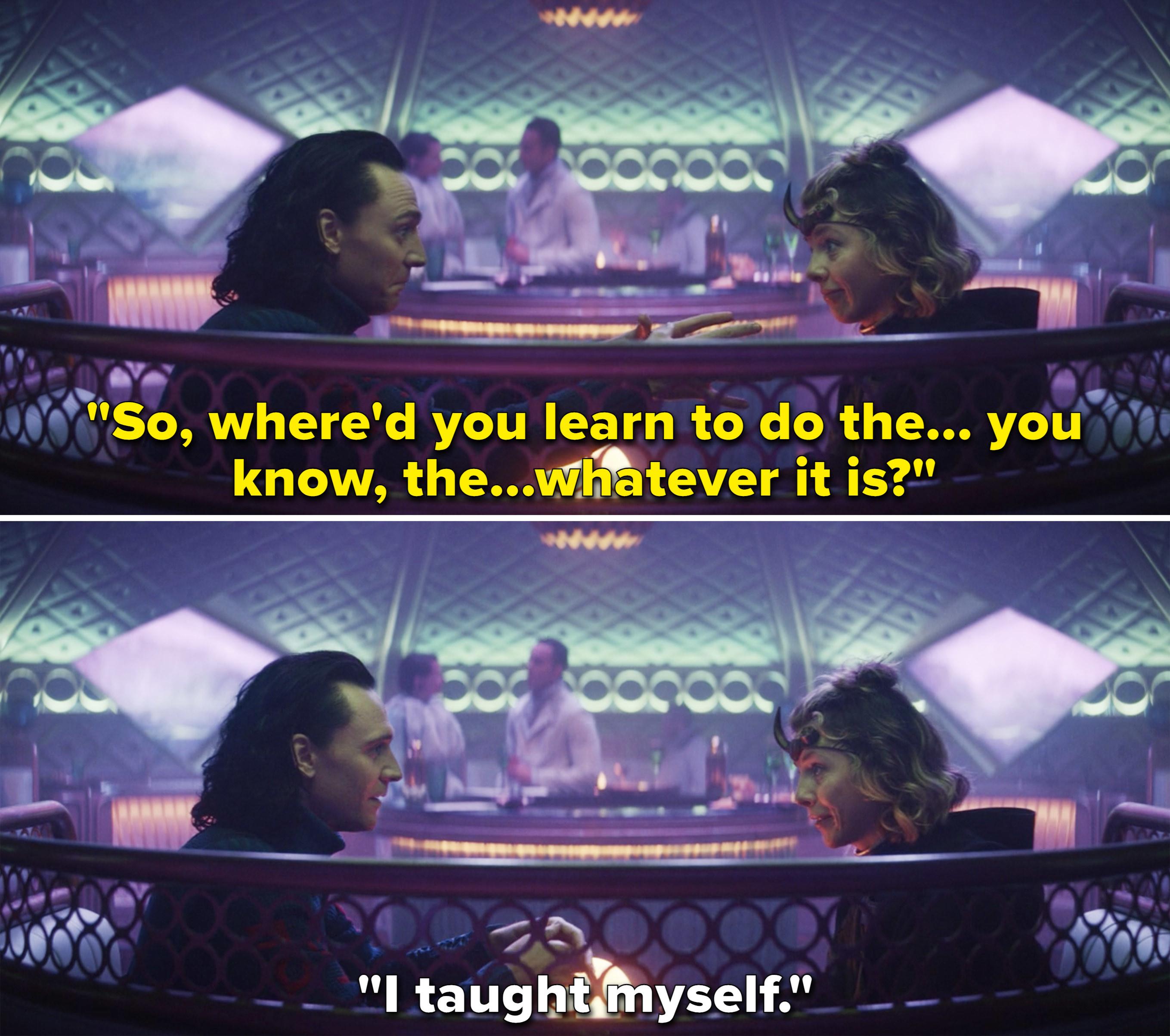 Sylvie tells Loki she taught herself to mind control